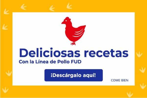 Deliciosas recetas con la Línea de Pollo FUD